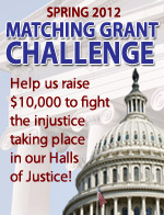 Matching Grant Challenge! Help us raise $10,000 to fight injustice in our Halls of Justice!