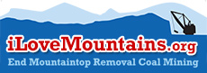 Visit I Love Mountains Dot Org to learn more about the campaign to end mountaintop removal coal mining