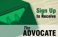 Sign Up for the Advocate Newsletter