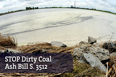 Stop Dirty Coal Ash Bill S 3512