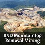Send a message to Congress to End Mountaintop Removal