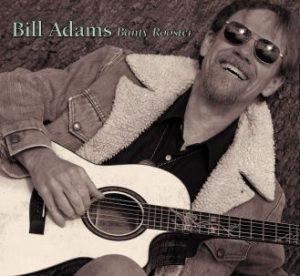 Bill Adams, Banty Rooster