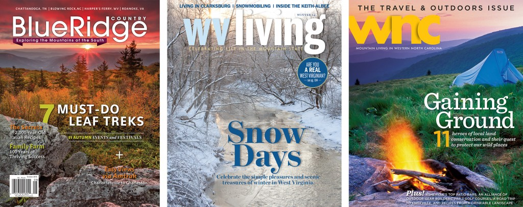 Blue Ridge Country Magazine, WV Living Magazine, WNC Magazine