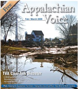 Our February/March 2009 issue focused on the disastrous coal ash spill that took place in Kingston, Tenn., on Dec. 22, 2008.