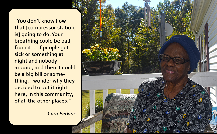 """""""You don't know how that [compressor station is] going to do. Your breathing could be bad from it … if people get sick or something at night and nobody around, and then it could be a big bill or something. I wonder why they decided to put it right here, in this community, of all the other places."""""""