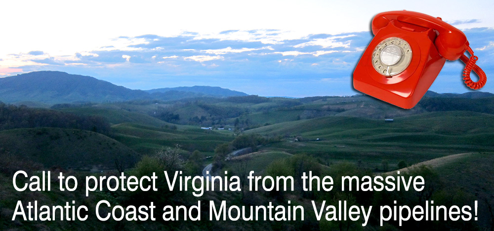Contact your VA representative: Protect our water from Fracked-Gas Pipelines!