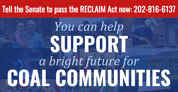 Tell the Senate to pass the RECLAIM Act--call 202-816-6137