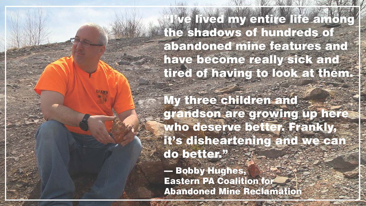 Bobby Hughes sits on rocky, unreclaimed mine land. The photo is accompanied by his quote